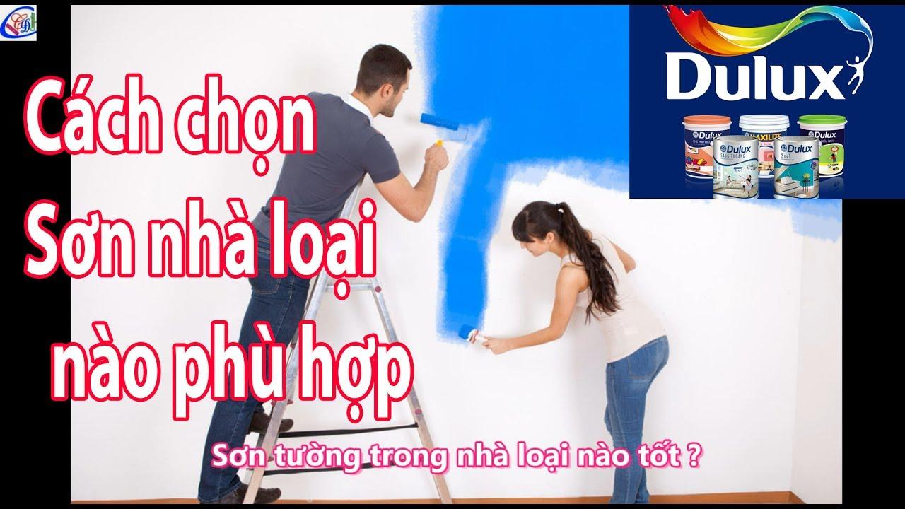 Kinh nghiệm chọn mua sơn tường tốt nhất
