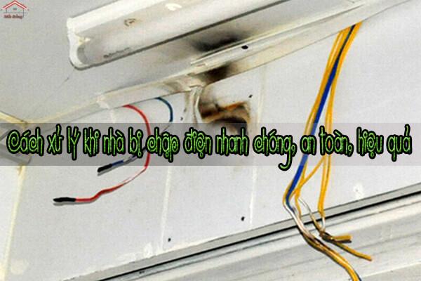 Cách xử lý khi nhà bị chập điện nhanh chóng, an toàn, hiệu quả