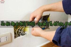 Sửa chữa điện gia đình tại TP.HCM - Cam kết uy tín, chất lượng, giá rẻ